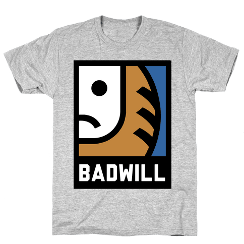 Badwill Mens T-Shirt