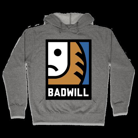 Badwill Hooded Sweatshirt