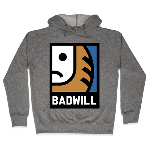 Badwill Hooded Sweatshirt