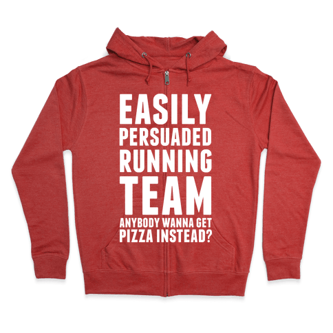 Easily Persuaded Running Team Zip Hoodie