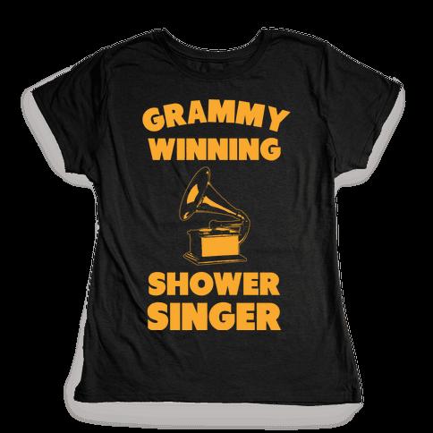 Grammy Winning Shower Singer Womens T-Shirt