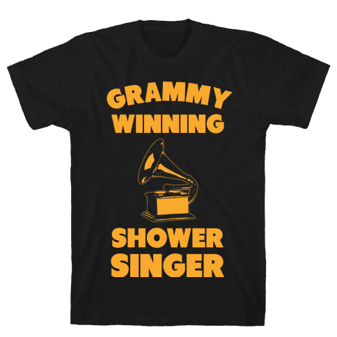 Grammy Winning Shower Singer Mens T-Shirt
