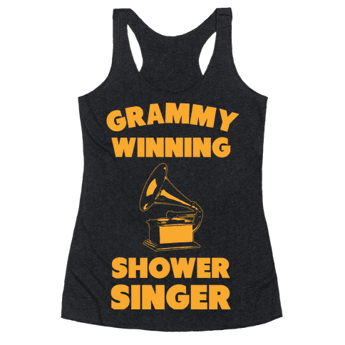 Grammy Winning Shower Singer Racerback Tank Top