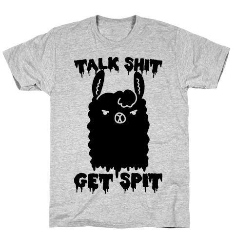 Talk Shit Get Spit Llama  T-Shirt