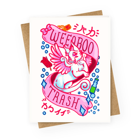 Weeaboo Trash Greeting Card