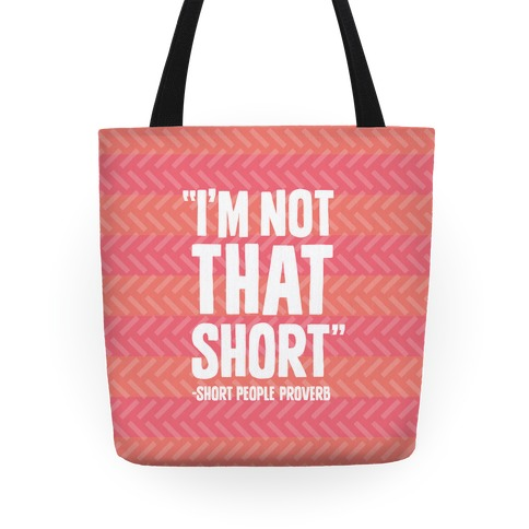 Short People Proverb Tote