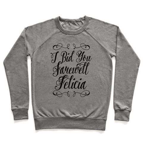 I Bid You Farewell Felicia Pullover