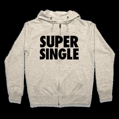 Super Single Zip Hoodie