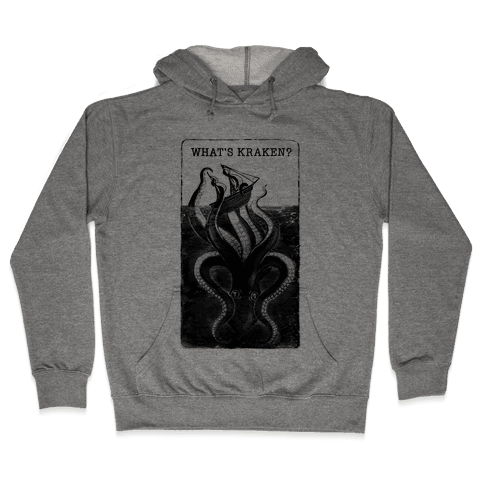 What's Kraken? Hooded Sweatshirt