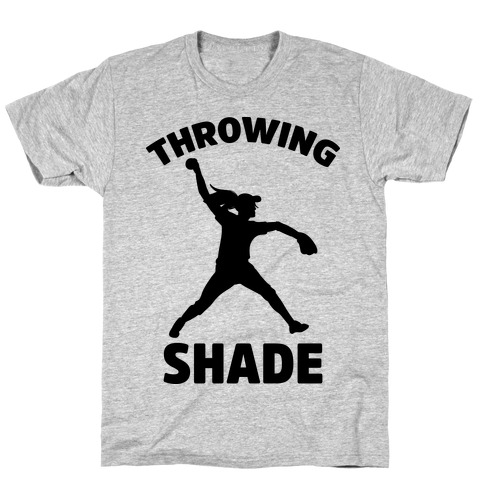 Throwing Shade (Softball) T-Shirt