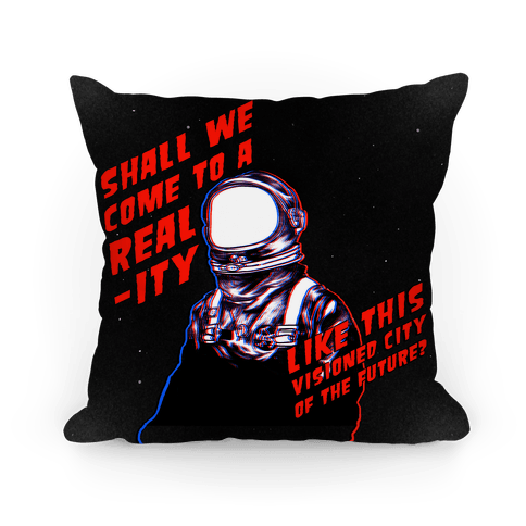Metropolis Quote Pillow Pillow