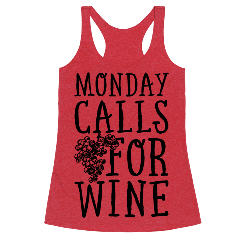 Monday Calls For Wine