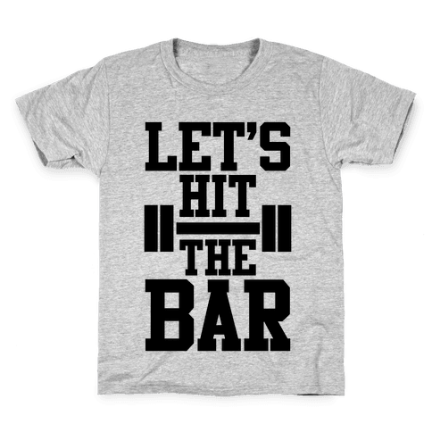 Let's Hit The Bar Kids T-Shirt