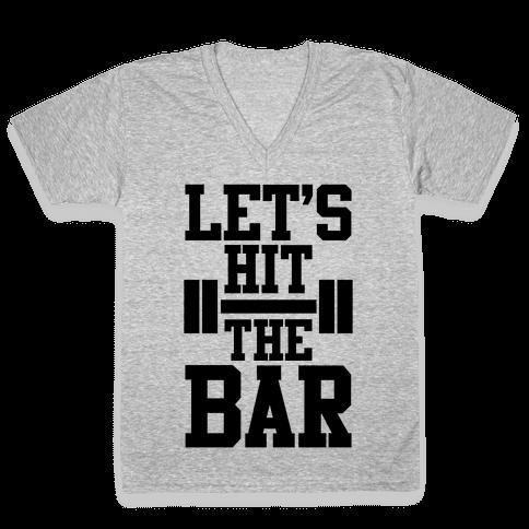 Let's Hit The Bar V-Neck Tee Shirt