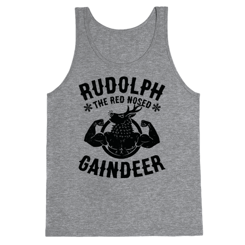 Rudolph The Red Nosed Gaindeer Tank Top