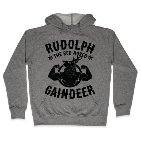 Rudolph The Red Nosed Gaindeer Hooded Sweatshirt