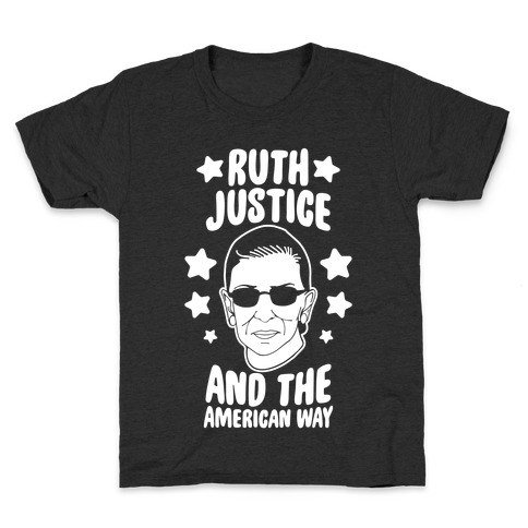 Ruth, Justice, And The American Way Kids T-Shirt