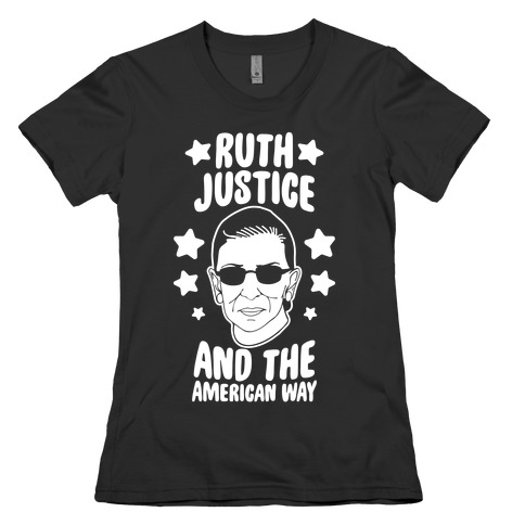 Ruth, Justice, And The American Way Womens T-Shirt