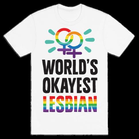 World's Okayest Lesbian Mens T-Shirt
