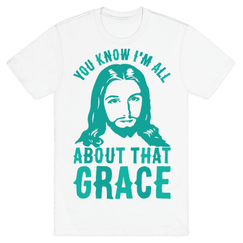 You Know I'm All About That Grace Mens T-Shirt