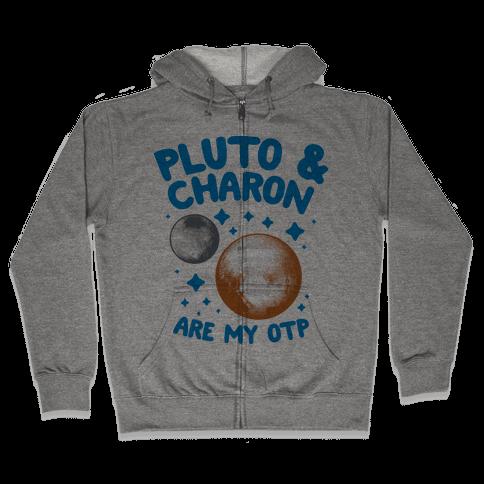 Pluto & Charon Are My OTP Zip Hoodie
