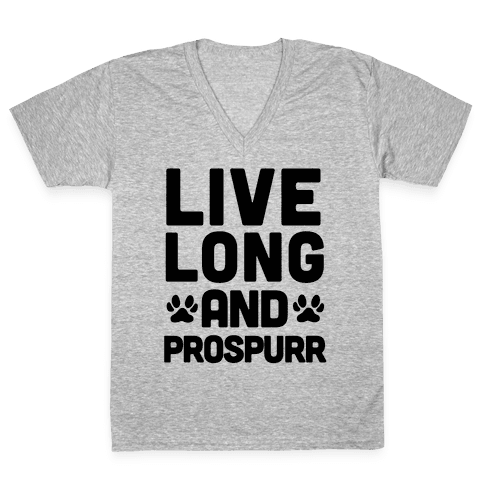 Live Long And Prospurr V-Neck Tee Shirt