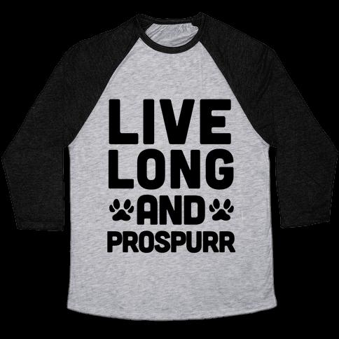 Live Long And Prospurr Baseball Tee