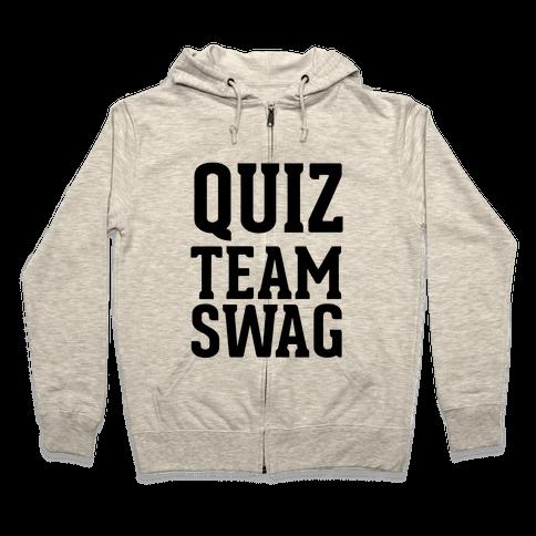 Quiz Team Swag Zip Hoodie