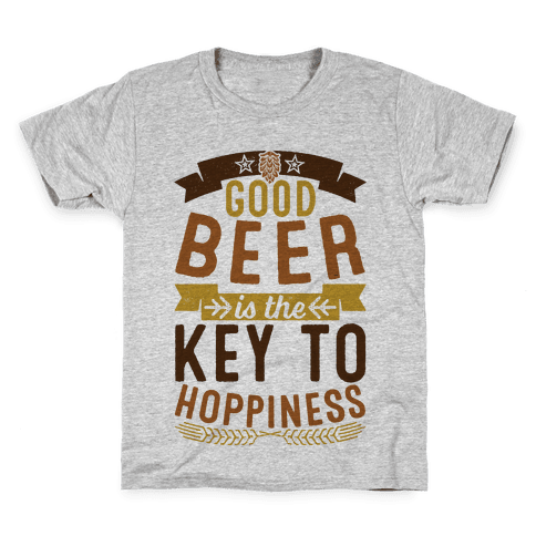 Good Beer Is The Key To Hoppiness Kids T-Shirt