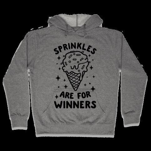 Sprinkles Are For Winners Hooded Sweatshirt
