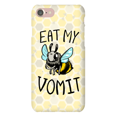 Eat My Vomit Phone Case