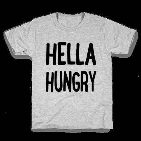 Hella Hungry Kids T-Shirt