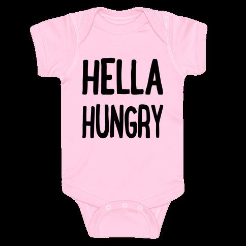 Hella Hungry Baby Onesy