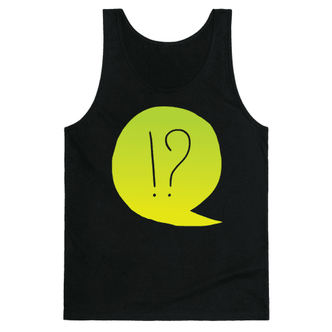Exclamation! Tank Top