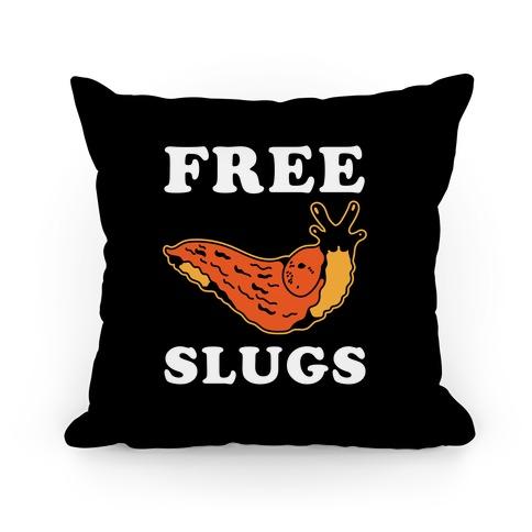 Free Slugs Pillow