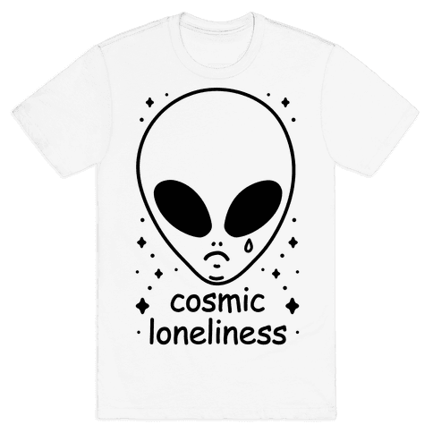 Cosmic Loneliness Mens T-Shirt