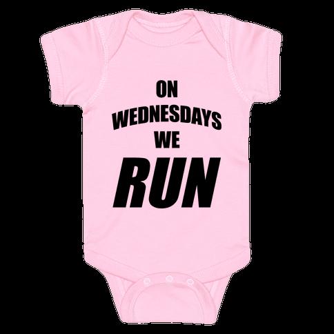 On Wednesdays We Run Baby Onesy