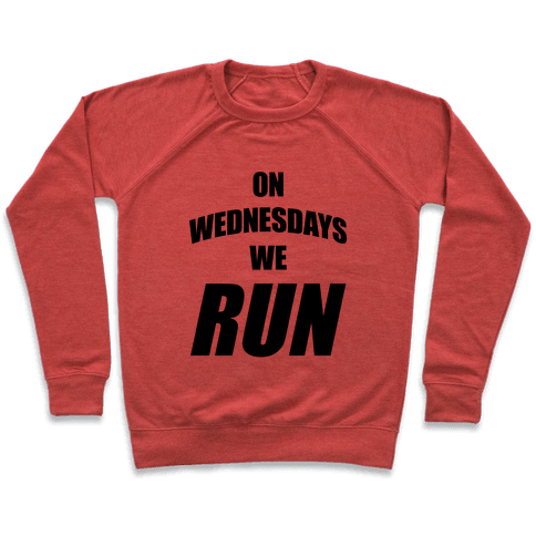 On Wednesdays We Run Pullover