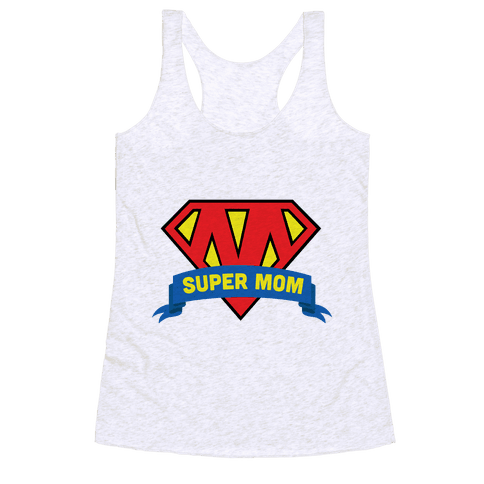 Super Mom Racerback Tank Top