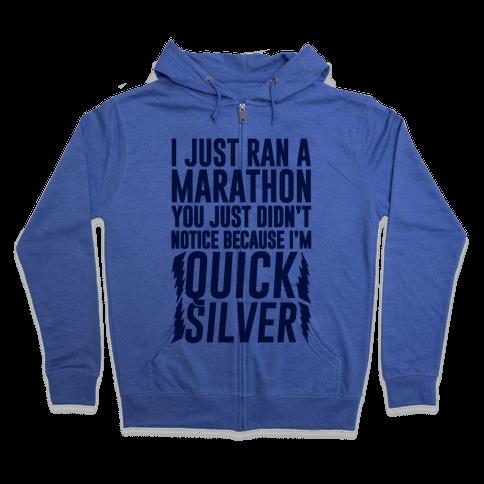 I Just Ran A Marathon Zip Hoodie