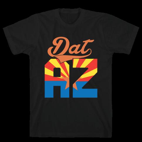 Dat AZ Mens T-Shirt