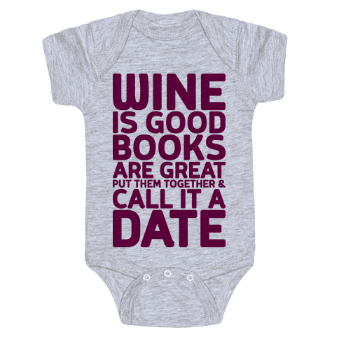 Wine Is Good, Books Are Great Baby Onesy