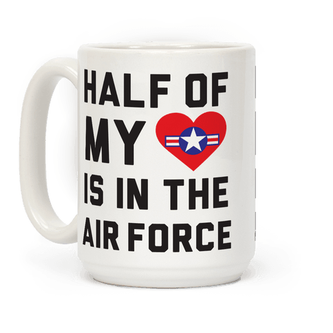 Half My Heart Is In The Air Force