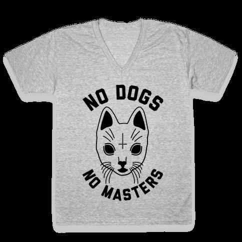 No Dogs No Masters V-Neck Tee Shirt