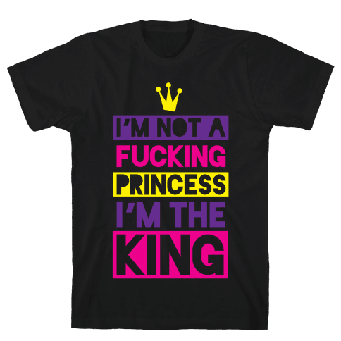 I'm The King Mens T-Shirt