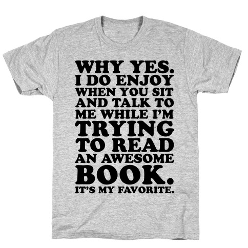 I'm Trying to Read an Awesome Book - Sarcastic Book Lover T-Shirt