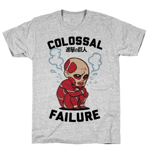 Colossal Failure Parody Mens T-Shirt