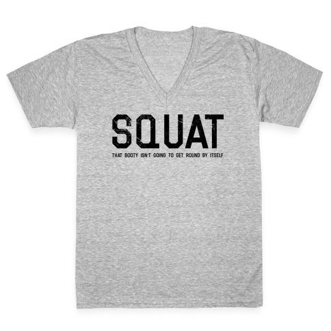 Squat That Booty V-Neck Tee Shirt