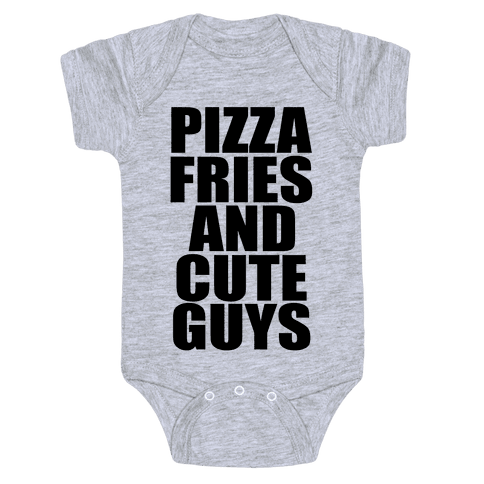 Pizza, Fries, and Cute Guys Baby Onesy