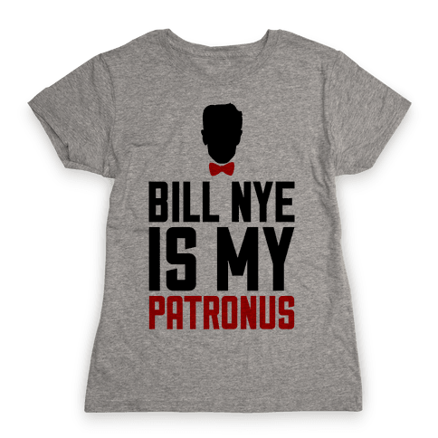 Bill Nye Is My Patronus Womens T-Shirt